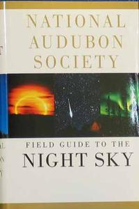 National Audubon Field Guide to the Night Sky