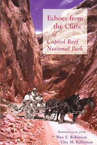 Echoes from the Cliffs of Capitol Reef National Park