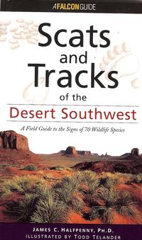Scats and Tracks of the Desert Southwest