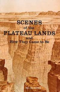 Scenes of the Plateau Lands