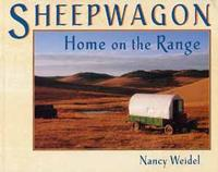 Sheepwagon: Home On the Range