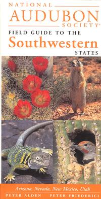 National Audubon Field Guide to the Southwestern States