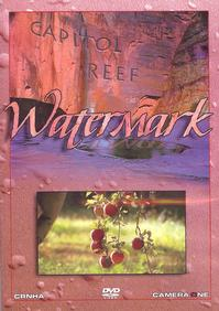 Watermark, Capitol Reef National Park DVD